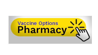 Vaccine Options: Pharmacy